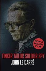 Tinker, Tailor, Soldier, Spy + FREE double pass to A Place For Me!* - John le Carre