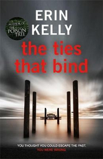 The Ties That Bind - Erin L. Kelly