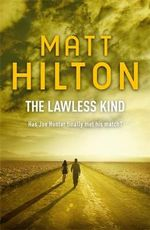 The Lawless Kind : The Ninth Joe Hunter Thriller - Matt Hilton