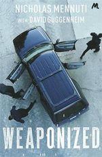 Weaponized - David Guggenheim