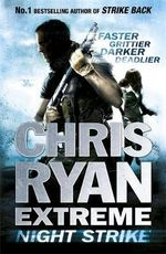 Chris Ryan Extreme : Night Strike - Chris Ryan