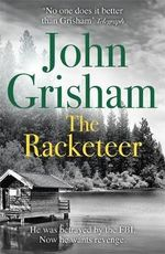 The Racketeer - John Grisham
