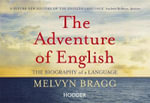 Adventure of English (Flipback Edition) - Melvyn Bragg