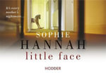Little Face (Flipback Edition) - Sophie Hannah