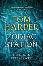 Zodiac Station - Tom Harper