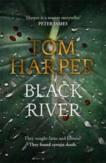 Black River - Tom Harper