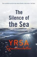 The Silence of the Sea - Yrsa Sigurdardottir