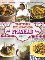 Prashad Cookbook : Indian Vegetarian Cooking - Kaushy Patel
