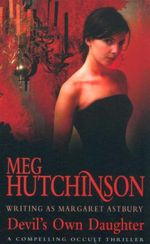 Devil's Own Daughter - Meg Hutchinson