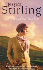The Paradise Waltz - Jessica Stirling