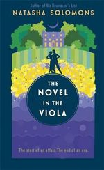 The Novel in the Viola - Natasha Solomons