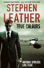 True Colours - Stephen Leather
