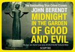 Midnight in the Garden of Good and Evil  : Flipback Edition - John Berendt