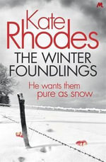 The Winter Foundlings - Kate Rhodes