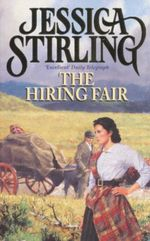 The Hiring Fair - Jessica Stirling