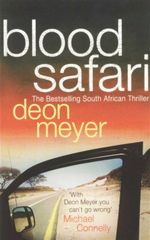 Blood Safari - Deon Meyer