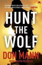 Hunt the Wolf : The Ultimate Handgun Training Manual - Don Mann