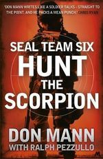 Hunt the Scorpion : SEAL Team Six - Don Mann