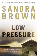 Low Pressure - Sandra Brown