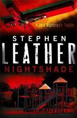 Nightshade : The 4th Jack Nightingale Supernatural Thriller - Stephen Leather