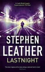 Lastnight : A Jack Nightingale Supernatural Thriller - Stephen Leather