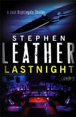 Lastnight : The 5th Jack Nightingale Supernatural Thriller - Stephen Leather