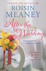 After the Wedding - Roisin Meaney