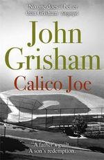 Calico Joe - John Grisham