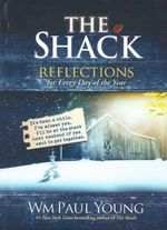 The Shack : Reflections for Every Day of the Year - William Paul Young