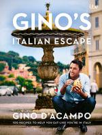 Gino's Italian Escape (Book 1) : Gino's Italian Escape - Gino D'Acampo