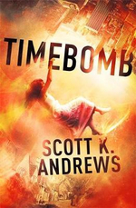 Timebomb : Timebomb Trilogy : Book 1 - Scott K. Andrews