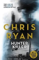 Hunter-killer - Chris Ryan