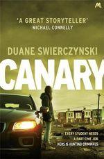 Canary - Duane Swierczynski