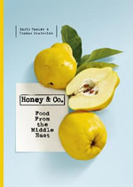 Honey & Co. : Food from the Middle East - Itamar Srulovich
