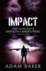 Impact - Adam Baker
