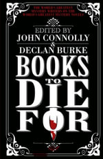 Books to Die For - John Connolly