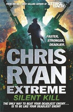 Silent Kill : Chris Ryan Extreme - Chris Ryan