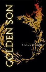 Golden Son : Red Rising Trilogy - Pierce Brown