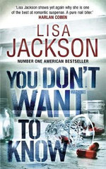 You Dont Want to Know - Lisa Jackson
