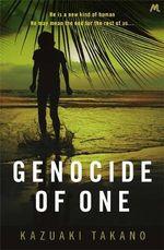 Genocide Of One - Kazuaki Takano