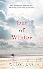 Out of Winter - Carol Lee