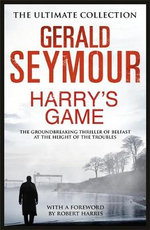 Harry's Game - Gerald Seymour