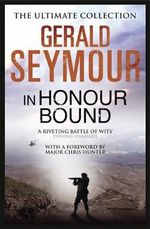 In Honour Bound - Gerald Seymour