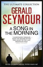 A Song in the Morning - Gerald Seymour