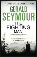 The Fighting Man - Gerald Seymour