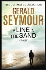 A Line in the Sand - Gerald Seymour