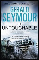 The Untouchable - Gerald Seymour