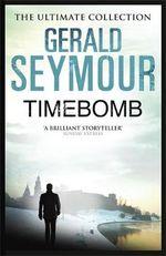 Timebomb - Gerald Seymour