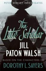 The Late Scholar - Jill Paton Walsh