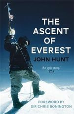 Ascent of Everest - John Hunt